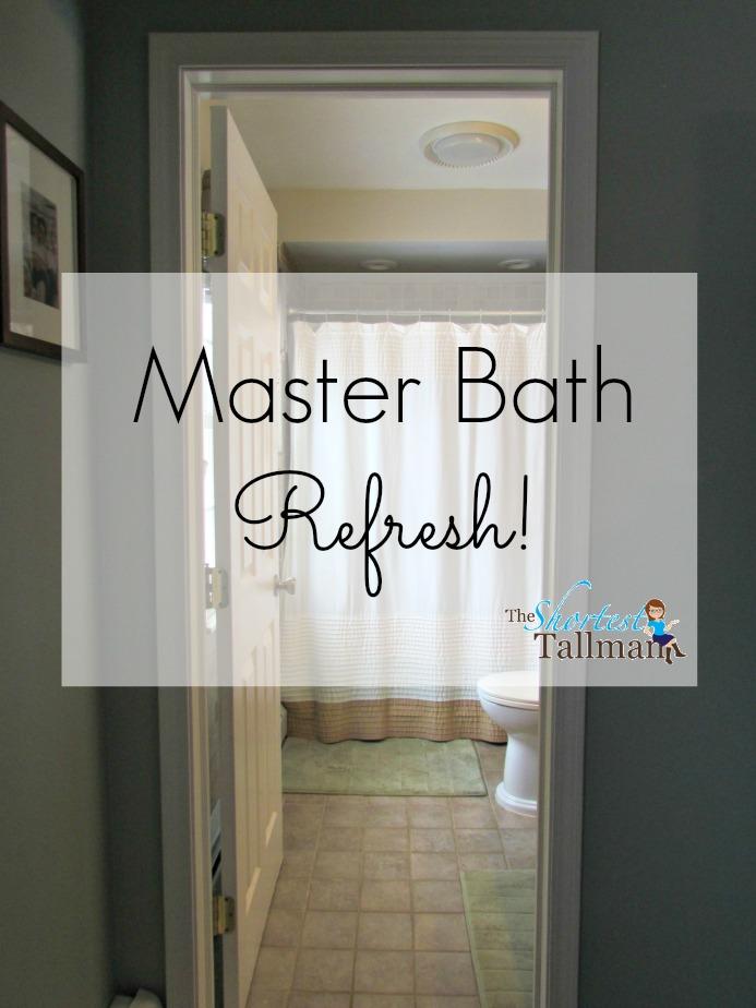 Master Bath Refresh! www.theshortesttallman.com