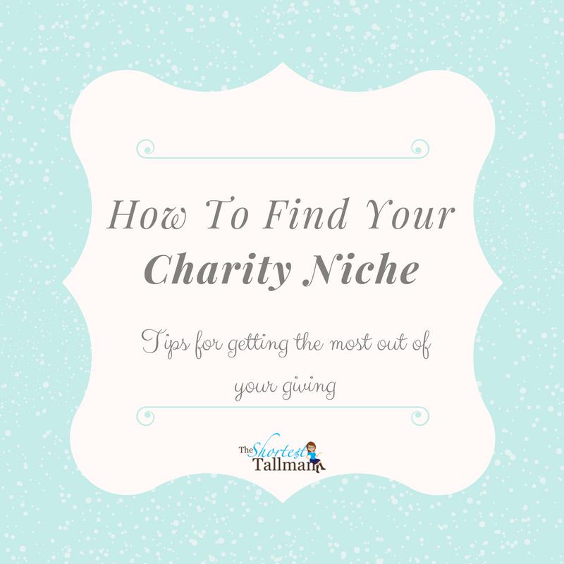 Finding Your Charity Niche! www.theshortesttallman.com